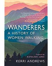 Wanderers: A History of Women Walking