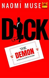 Dick the Demon: Part of the Hell and Earth Series (Tales from Hell Book 2)
