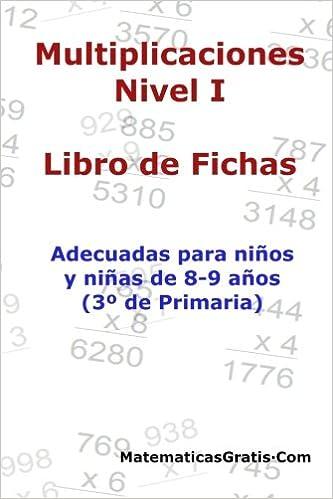 Libro de Fichas - Multiplicaciones - Nivel I: Para niños y niñas de 8-9 años 3º Primaria : Volume 5: Amazon.es: Carlos Arribas: Libros