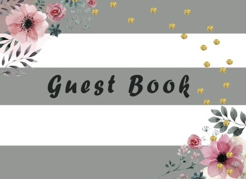 Guest Book: For Birthday, Events, Anniversary or Wedding. Party Guest Book. Keepsake Gift for Wishes, Comments Or Predictions.