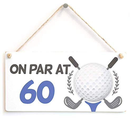 (On Par at 60 60Th Birthday Golf Gift Funny Golf Sign Funny Wooden Sign Home Decor Wall Hanging Plaque)