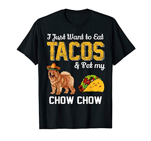 Chow Dog T-shirt - Taco T Shirt - Funny Mexican Chow Chow Dog Taco Food Tee