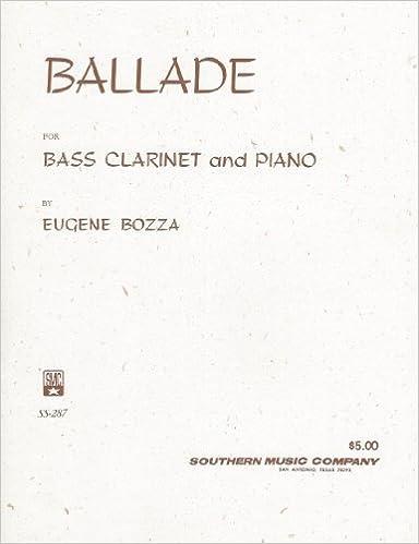 EUGENE BOZZA BALLADE FOR BASS CLARINET AND PIANO PDF