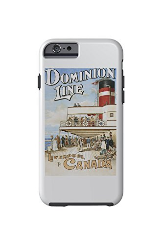 Dominion Line - Liverpool to Canada - Vintage Poster (iPhone 6 Cell Phone Case, Tough)