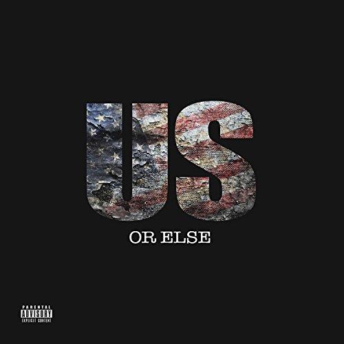 Us Or Else [Explicit]