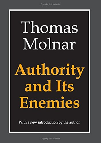 Authority and Its Enemies