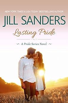 Lasting Pride (Pride Series Romance Novels Book 4) by [Sanders, Jill]