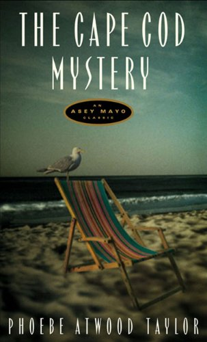 The Cape Cod Mystery: An Asey Mayo Mystery (Asey Mayo Cape Cod Mysteries)