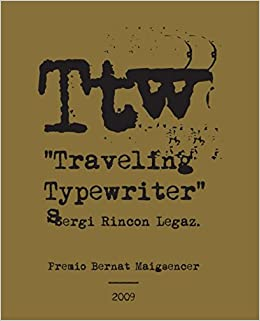 Traveling Typewriter (Spanish Edition): Sergi Rincon Legaz, Juan Antonio Rincon Legaz: 9781521030073: Amazon.com: Books