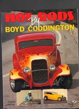 Hot Rods by Boyd Coddington