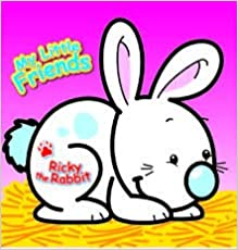 Buy My Little Friends Ricky The Rabbit Book Online At Low Prices