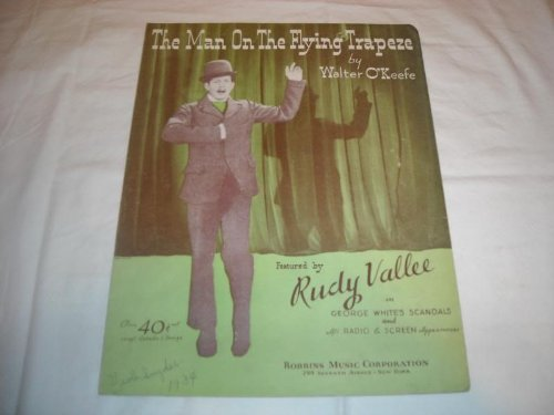 MAN ON THE FLYING TRAPEZE RUDY VALLEE 1933 ROLL ALONG SHEET MUSIC ()