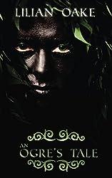An Ogre's Tale by Lilian Oake