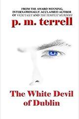 The White Devil of Dublin (Ryan O'Clery Mysteries) (Volume 1) Paperback