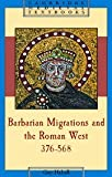 Barbarian Migrations and the Roman West, 376-568, Halsall, Guy, 0521435439