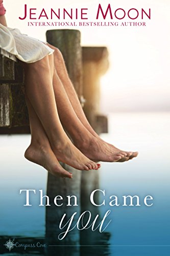 Then Came You (Compass Cove Book 1) cover
