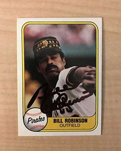 BILL ROBINSON PITTSBURGH PIRATES SIGNED AUTOGRAPHED 1981 FLEER CARD #373 W/COA