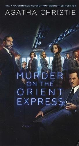 Murder on the Orient Express: A Hercule Poirot Mystery (Hercule Poirot Mysteries) (Poirot Murder On The Orient Express 2017)