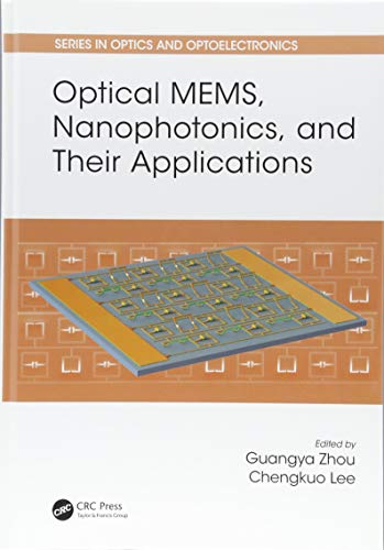 Optical MEMS, Nanophotonics, and Their Applications (Series in Optics and Optoelectronics)-cover
