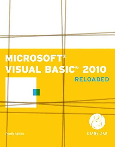 Microsoft Visual Basic 2010: RELOADED (SAM 2010...