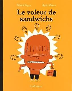 Le voleur de sandwichs, Marois, André
