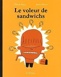 Le voleur de sandwich par Marois
