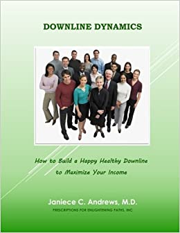 Book Downline Dynamics: how to build a happy healthy downline