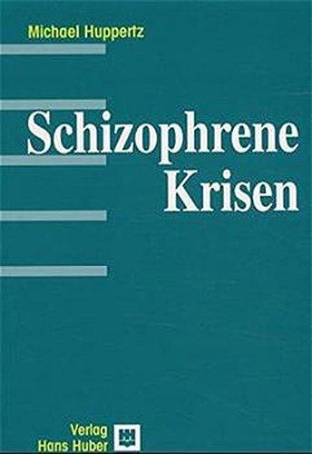 Schizophrene Krisen