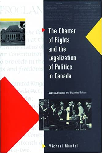The Charter of Rights and the Legalization of Politics in Canada
