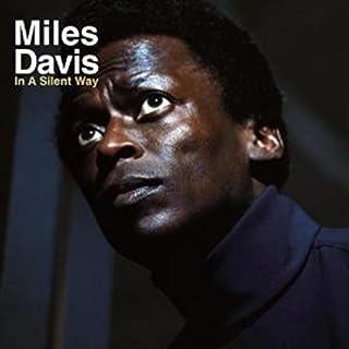 In A Silent Way (Vinyl) by Miles Davis (B00XDCB8XU) | Amazon Products