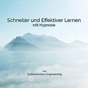 Schneller und effektiver Lernen mit Hypnose Hörbuch