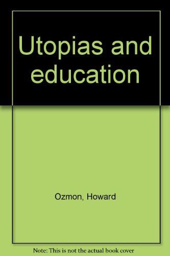Utopias and education