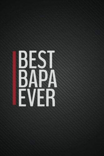 Download Best Bapa Ever (6x9 Journal): Lined Writing Notebook, 120 Pages – Black Stripes with Red Detailing – Bapa Gifts PDF