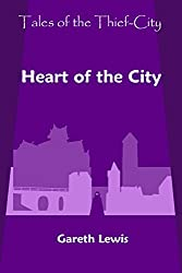 Heart of the City (Tales of the Thief-City Book 10)