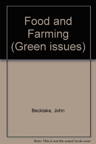 Food and Farming (Green issues)