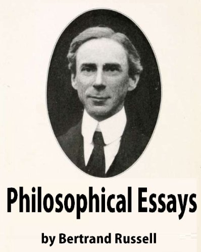 Bertrand Russell - Philosophical Essays (annotate)