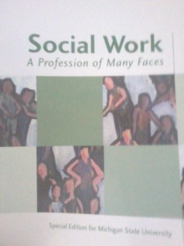 Social Work: A Profession of Many Faces