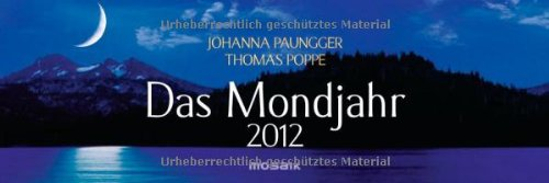 Das Mondjahr 2012: Wochenkalender