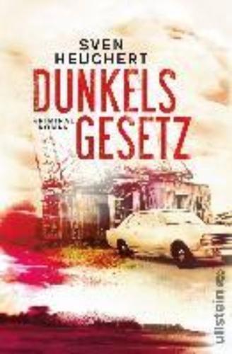 Dunkels Gesetz: Kriminalroman