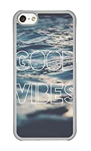 Iphone 5C Case Good Vibes Theme Clear PC Hard Case For Apple Iphone 5C