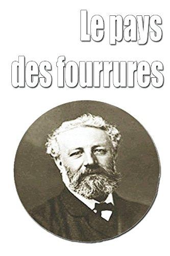 Download Le pays des fourrures (French Edition) pdf epub
