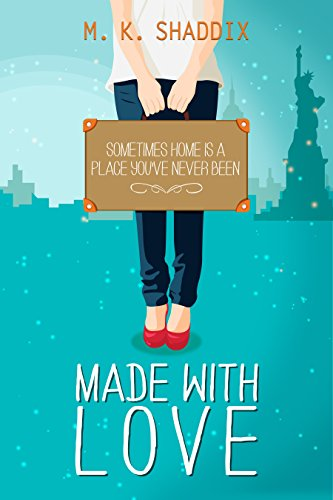 Made with Love: I Love You Forever (A Modern Contemporary Romance Book)