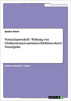 Book Versuchsprotokoll - Wirkung von Cholinesterasen und deren Inhibition durch Neostigmin