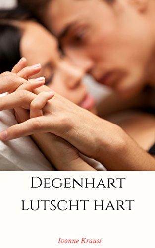 Degenhart lutscht hart (Danish Edition)