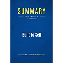 Summary: Built to Sell: Review and Analysis of Warrilow's Book