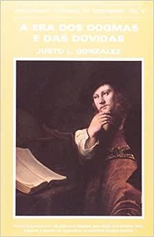 HIC - Vol. 8 - Era dos Dogmas e Dúvidas