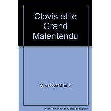 Clovis et Mordicus Tome 3 Clovis et le grand Malentendu