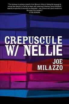 Crepuscule W/Nellie