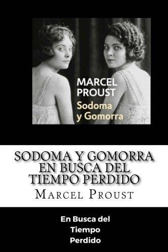 Sodoma Y Gomorra En Busca Del Tiempo Perdido Spanish Edition Spanish Edition [Pdf/ePub] eBook