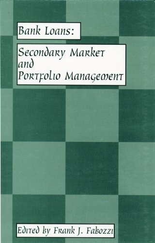 Bank Loans : Secondary Market and Portfolio Management